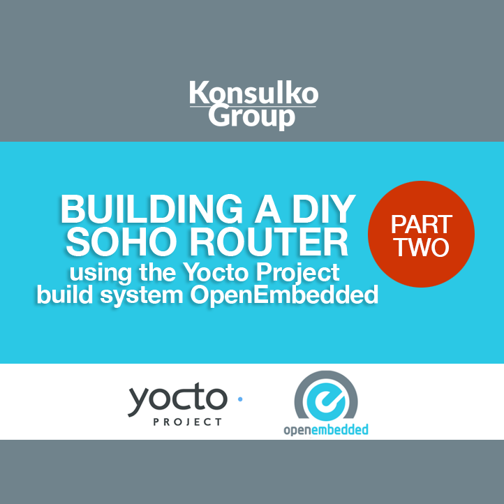 Building a DIY SOHO router using the Yocto Project build